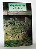 Megalithic Art in Ireland, Muiris O'Sullivan, 0946172366