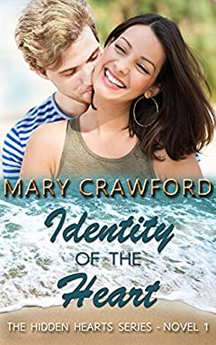 Identity of the Heart (A Hidden Hearts Novel Book 1)