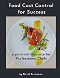 img - for Food Cost Control for Success: a practical resource for Professional Chefs book / textbook / text book
