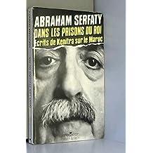 Dans les prisons du roi: Ecrits de Kenitra sur le Maroc (French Edition)