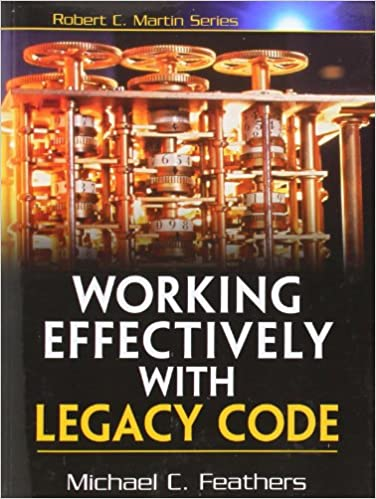 Working Effectively With Legacy Code Free Download