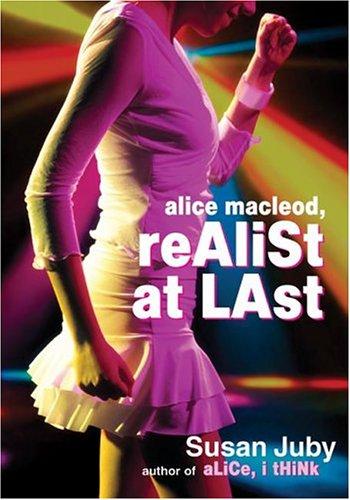 Alice MacLeod, Realist at Last