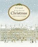 "P.J. Lynch Classic Christmas Collection: ""The Christmas Miracle of Jonathan Toomey"", ""A Christmas Carol"", ""The Gift of the Magi"""