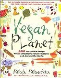 Vegan Planet, Robin Robertson, 1558322108