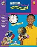 Algebra at School, Carson-Dellosa Publishing Staff, 0768225140