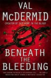 Beneath the Bleeding [Tony Hill] Signed copy