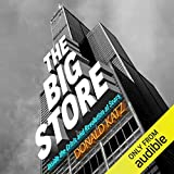 The Big Store: Inside the Crisis and Revolution at