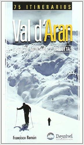 """""""Val D'aran - Esqui De Montaña"""" - EPUB TORRENT 978-8498291742 por Aa.Vv."""