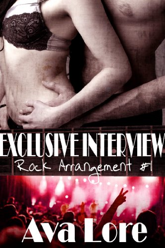 - Exclusive Interview (Rock Arrangement, #1) (Rock Star Erotic Romance)