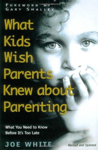 Download What Kids Wish Parents Knew about Parenting pdf epub