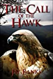 The Call of the Hawk