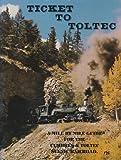 Ticket to Toltec, Doris B. Osterwald, 0931788250