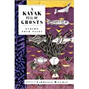 A Kayak Full of Ghosts: Eskimo Folk Tales (International Folk Tales (Paperback))