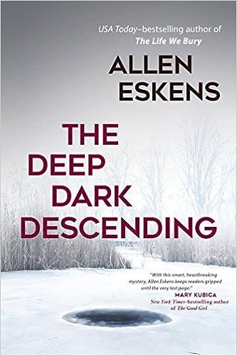 Amazon Com The Deep Dark Descending  Allen Eskens Books