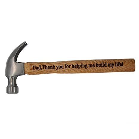 Engraved Hammer Gifts for Dad Thank You for Helping Me Build My Life Wood Handle Steel