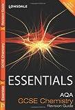 AQA Chemistry: Revision Guide (Collins GCSE Essentials)