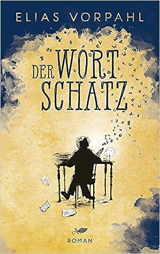 Elias Vorpahl - Der Wortschatz