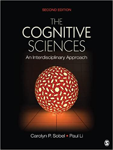 The cognitive sciences an interdisciplinary approach 2 carolyn p the cognitive sciences an interdisciplinary approach 2 carolyn p sobel paul li amazon fandeluxe Choice Image