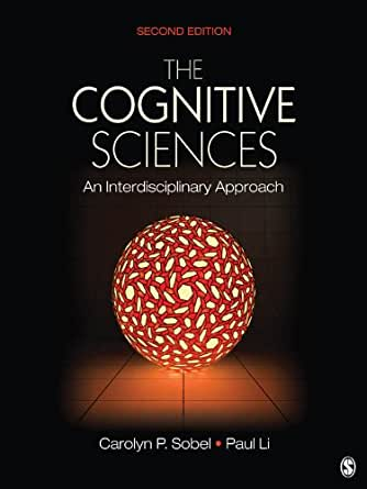 The cognitive sciences an interdisciplinary approach 2 carolyn p the cognitive sciences an interdisciplinary approach 2nd edition kindle edition fandeluxe Images