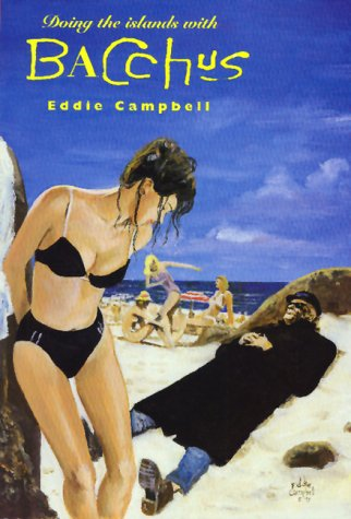 Eddie Campbell's Bacchus: Doing the Islands with Bacchus Book (Bacchus Music Book)