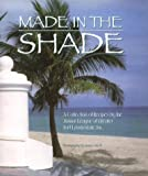 Made in the Shade, Junior League of Greater Ft. Lauderdale Staff, 0960415815