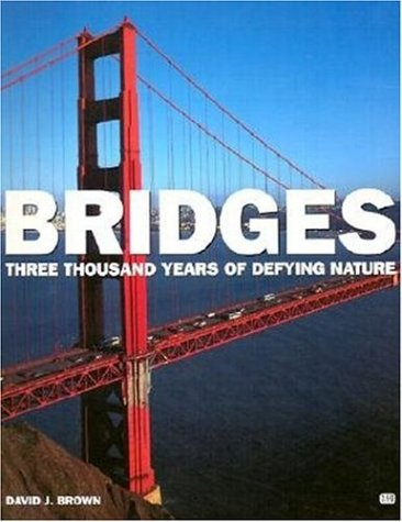 Bridges: Three Thousand Years of Defying Nature - Railroad Bridge Design