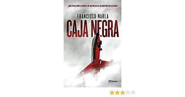 Caja negra eBook: Narla, Francisco: Amazon.es: Tienda Kindle