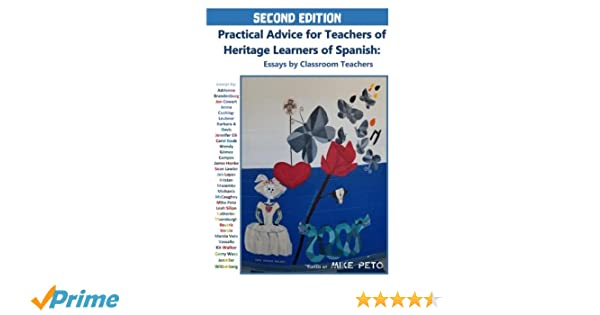 Frankenstein Essay Thesis Amazoncom Practical Advice For Teachers Of Heritage Learners Of Spanish Essays  By Classroom Teachers  Mike Peto Adrienne Brandenburg  Example Of A Thesis Statement For An Essay also High School Admissions Essay Amazoncom Practical Advice For Teachers Of Heritage Learners Of  Business Studies Essays
