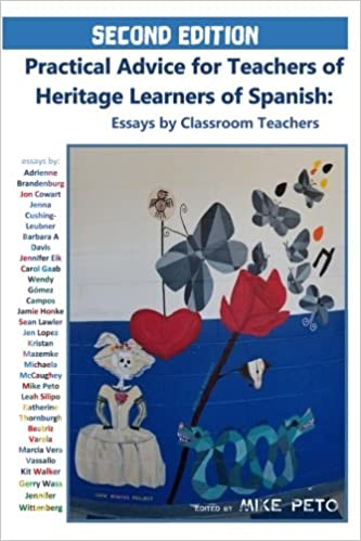 Amazoncom Practical Advice For Teachers Of Heritage Learners Of  Amazoncom Practical Advice For Teachers Of Heritage Learners Of Spanish  Essays By Classroom Teachers  Mike Peto Adrienne  Brandenburg