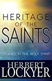 img - for Heritage of the Saints: Studies in the Holy Spirit by Dr Herbert Lockyer (2016-02-02) book / textbook / text book