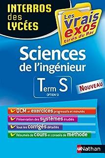 Sciences de lingénieur Tle S option SI (Interros des lycées)