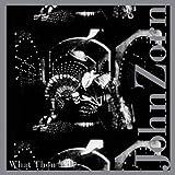 What Thou Wilt by John Zorn (2010-10-25)