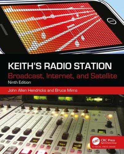 Keith's Radio Station: Broadcast, Internet, and Satellite by Routledge