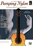 Pumping Nylon: The Classical Guitarist's Technique Handbook (Pumping Nylon Series)