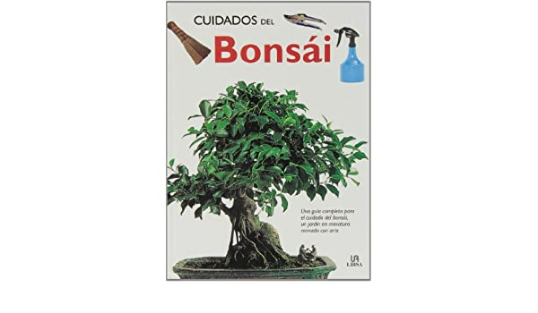 Cuidados del Bonsai/ Bonsai Care (Spanish Edition): Jorge Kinjo: 9788466210256: Amazon.com: Books