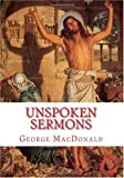 Unspoken Sermons, George MAcDONALD, 1449574556