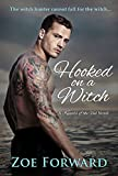Hooked On A Witch (Keepers of the Veil)