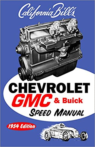 Chevrolet gmc buick speed manual 1954 edition bill fisher chevrolet gmc buick speed manual 1954 edition bill fisher 9781931128056 amazon books fandeluxe Gallery