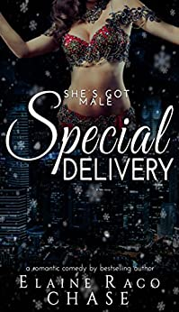 SPECIAL DELIVERY - Romantic Comedy by [Chase, Elaine Raco]