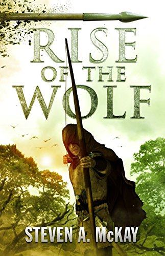 Bent on vengeance against Robin Hood and with a turncoat new lieutenant in tow, an unlikely new hero must stand up for herself…  Rise Of The Wolf (The Forest Lord Book 3) by Steven A. McKay