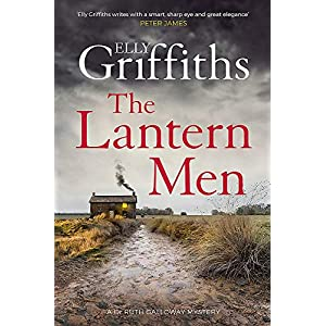 The Lantern Men: Dr Ruth Galloway Mysteries 12 (The Dr Ruth Galloway Mysteries)Hardcover – 6 Feb. 2020