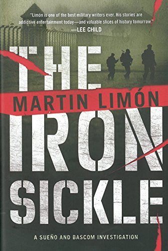 The Iron Sickle (A Sergeants Sueño and Bascom Novel)