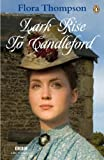 """Lark Rise to Candleford A Trilogy"" av Flora Thompson"