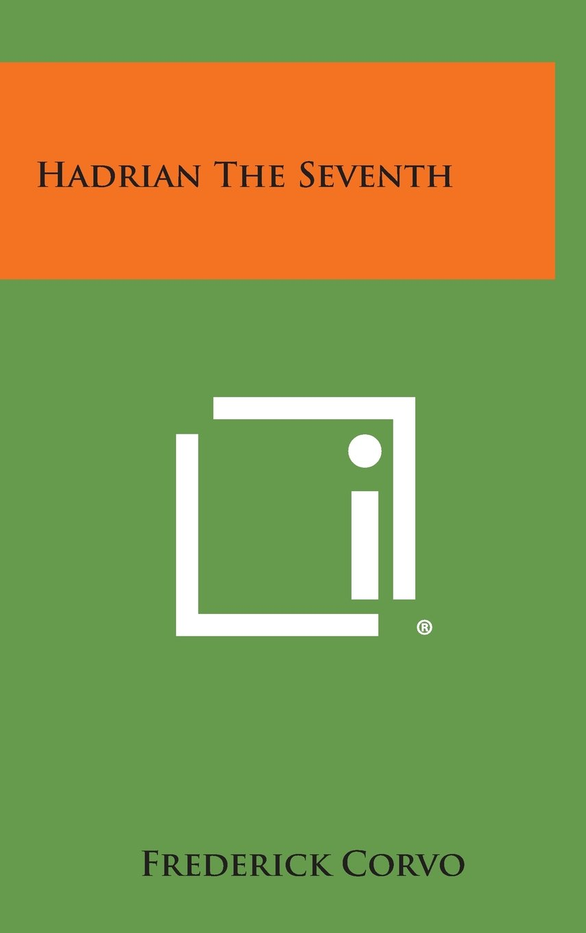 Read Online Hadrian the Seventh PDF