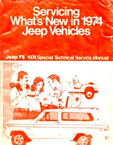 Jeep 1974 Technical Service Manual - Cj5/cj6 * Cherokee * Wagoneer * Truck ()