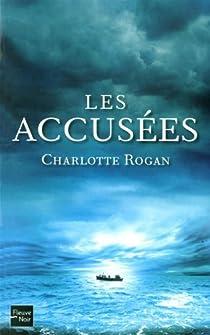 Les Accusées par Rogan