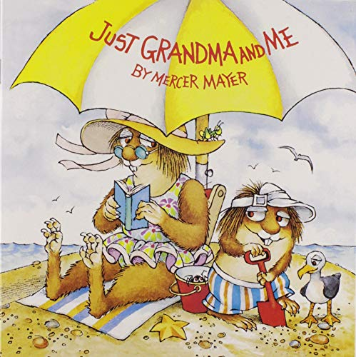 Just Grandma and Me (Little Critter) (Pictureback(R)) -