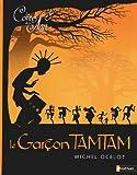 """Afficher """"Les contes de la nuit n° 3<br /> Le garçon Tamtam"""""""