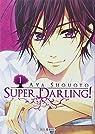 Super Darling, tome 1 par Shouoto