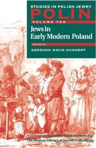 polin-studies-in-polish-jewry-volume-10-jews-in-early-modern-poland-v-10